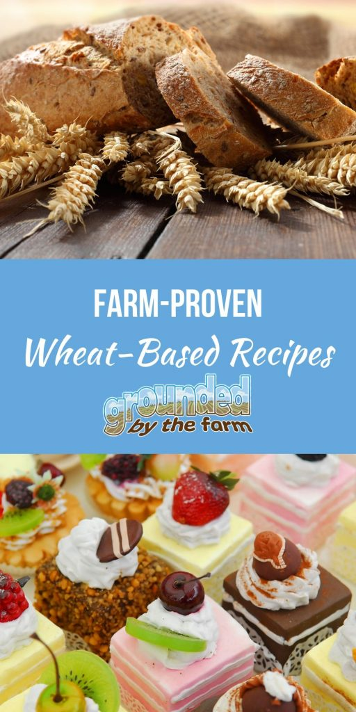 wheat-based recipes that are Farm Proven