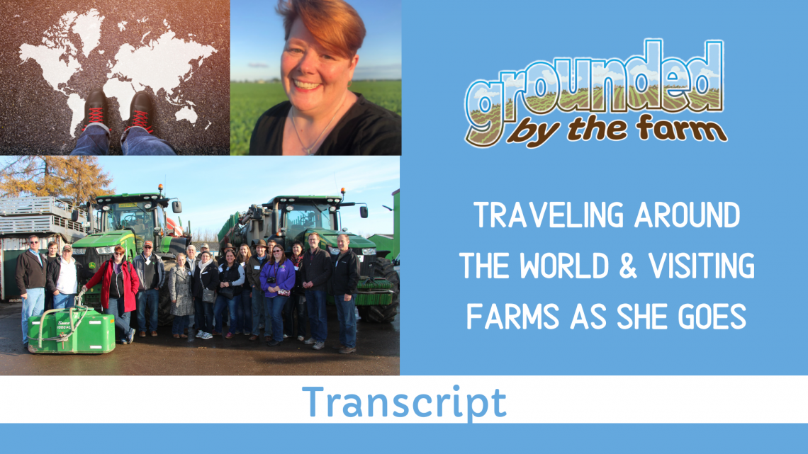 Traveling & Seeing Farms