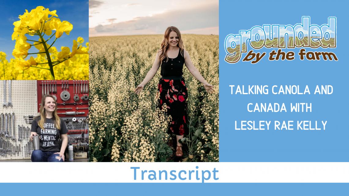 podcast transcript Canada canola Lesley Rae Kelly